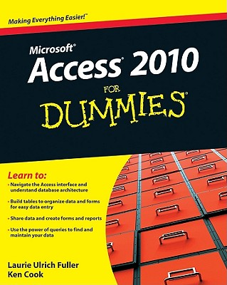 Access 2010 for Dummies By Fuller, Laurie Ulrich/ Cook, Ken