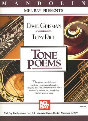 Mel Bay Presents Tone Poems for Mandolin By Grisman, David/ Rice, Tony